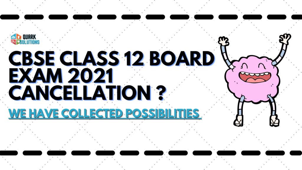 Will CBSE cancel 12th Board Exams?
