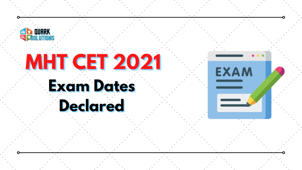 MHT-CET 2021 Exam dates